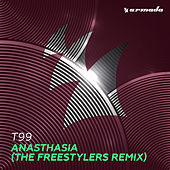 Anasthasia (The Freestylers Remix) de T99