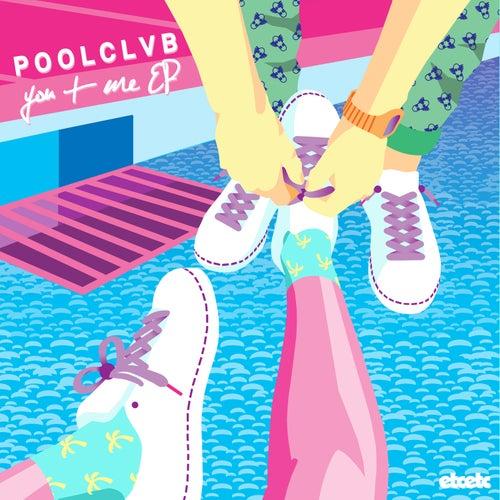 You + Me EP by Poolclvb