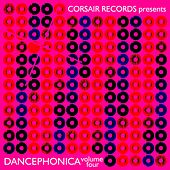 Corsair Records Presents Dancephonica, Vol. 4 by Various Artists