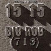 15 15 by Big Rob