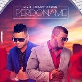 Perdoname (feat. Mv5) de Crazy Design