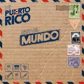 De Puerto Rico para el Mundo de Various Artists
