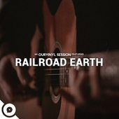 OurVinyl Sessions | Railroad Earth de Railroad Earth