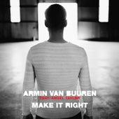 Make It Right by Armin Van Buuren