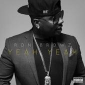 Yeah Yeah de Ron Browz