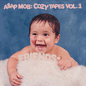 Cozy Tapes: Vol. 1 Friends - by A$AP Mob