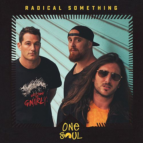 One Soul by Radical Something