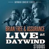 Live at Daywind Studios: Brian Free & Assurance by Brian Free & Assurance