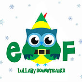 Elf's Christmas - Lullaby Soundtracks de The Cat and Owl