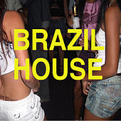Brazil House by Various Artists