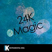 24K Magic (In the Style of Bruno Mars) [Karaoke Version] - Single by Instrumental King