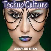 Techno Culture - Extensive Club Anthems de Various Artists