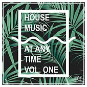 Housemusic At Any Time, Vol. 1 de Various Artists