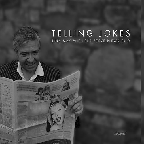 Telling Jokes by Tina May