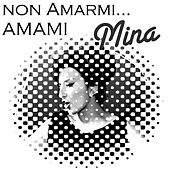 Non amarmi... Amami by Various Artists