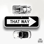 That Way by Soulja Boy