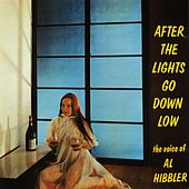 After The Lights Go Down Low by Al Hibbler