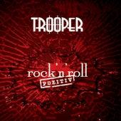 Rock'n'Roll Pozitiv by Trooper