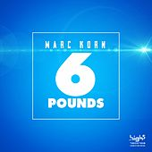 6 Pounds by Marc Korn