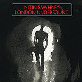 London Undersound by Nitin Sawhney