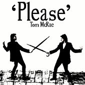 Please by Tom McRae