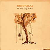 As the Cry Flows von Seafood