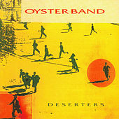 Deserters by OysterBand