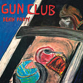 Death Party de The Gun Club