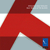 England, Half English by Billy Bragg