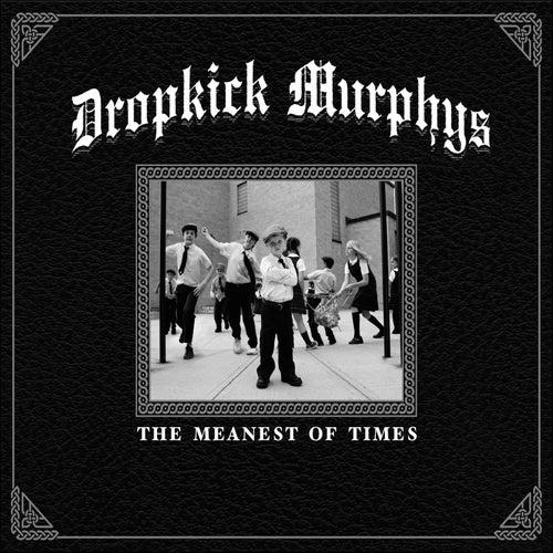 The Meanest of Times de Dropkick Murphys