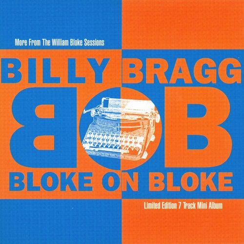 Bloke on Bloke by Billy Bragg