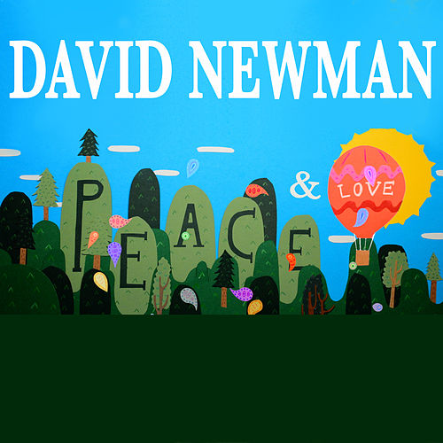Peace and Love by David Newman