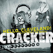 Hello, Cleveland! Live from the Metro de Cracker