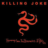 Hosannas from the Basements of Hell by Killing Joke