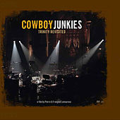 The Trinity Revisited de Cowboy Junkies