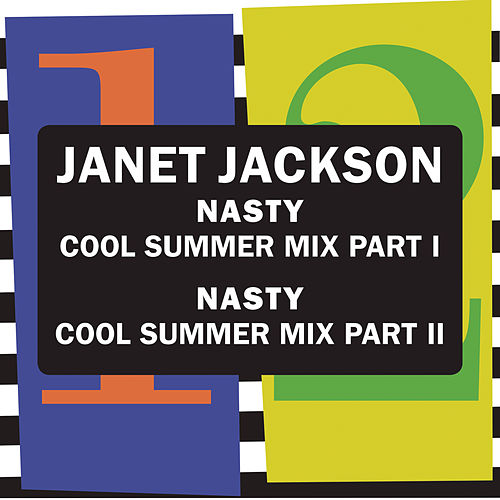 Nasty (Cool Summer Mix) de Janet Jackson