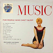Music for People Who Can't Sleep by Richard Hayman