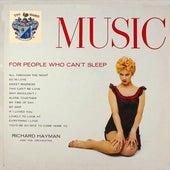 Music for People Who Can't Sleep de Richard Hayman