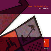 Don't Try This at Home by Billy Bragg