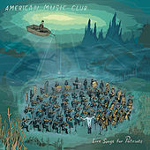 Love Songs for Patriots von American Music Club