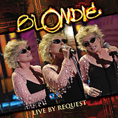 Live by Request by Blondie