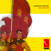 Workers Playtime de Billy Bragg