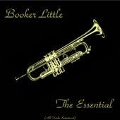 The Essential Booker Little (All Tracks Remastered) de Booker Little