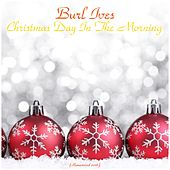 Christmas Day in the Morning (All Tracks Remastered) by Various Artists