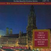 Die schönsten Weihnachtsmärkte - Bach, Torelli, Vivaldi, Mendelssohn, Mozart & Haydn (Klassische Music für die Weihnachtszeit) von Various Artists