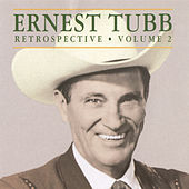 Retrospective: Volume 2 by Ernest Tubb