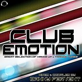 Club Emotion - Great Selection of Hands up & Trance Tunes de Various Artists