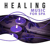 Healing Music for Spa – Calm, Nature Sounds for Wellness, Pure Relaxation, Sensual Massage, Deep Rest by Pure Spa Massage Music