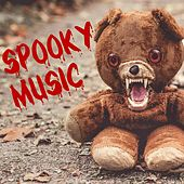 Spooky Music by Various Artists