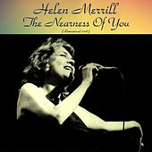 The Nearness of You (Remastered 2016) by Helen Merrill